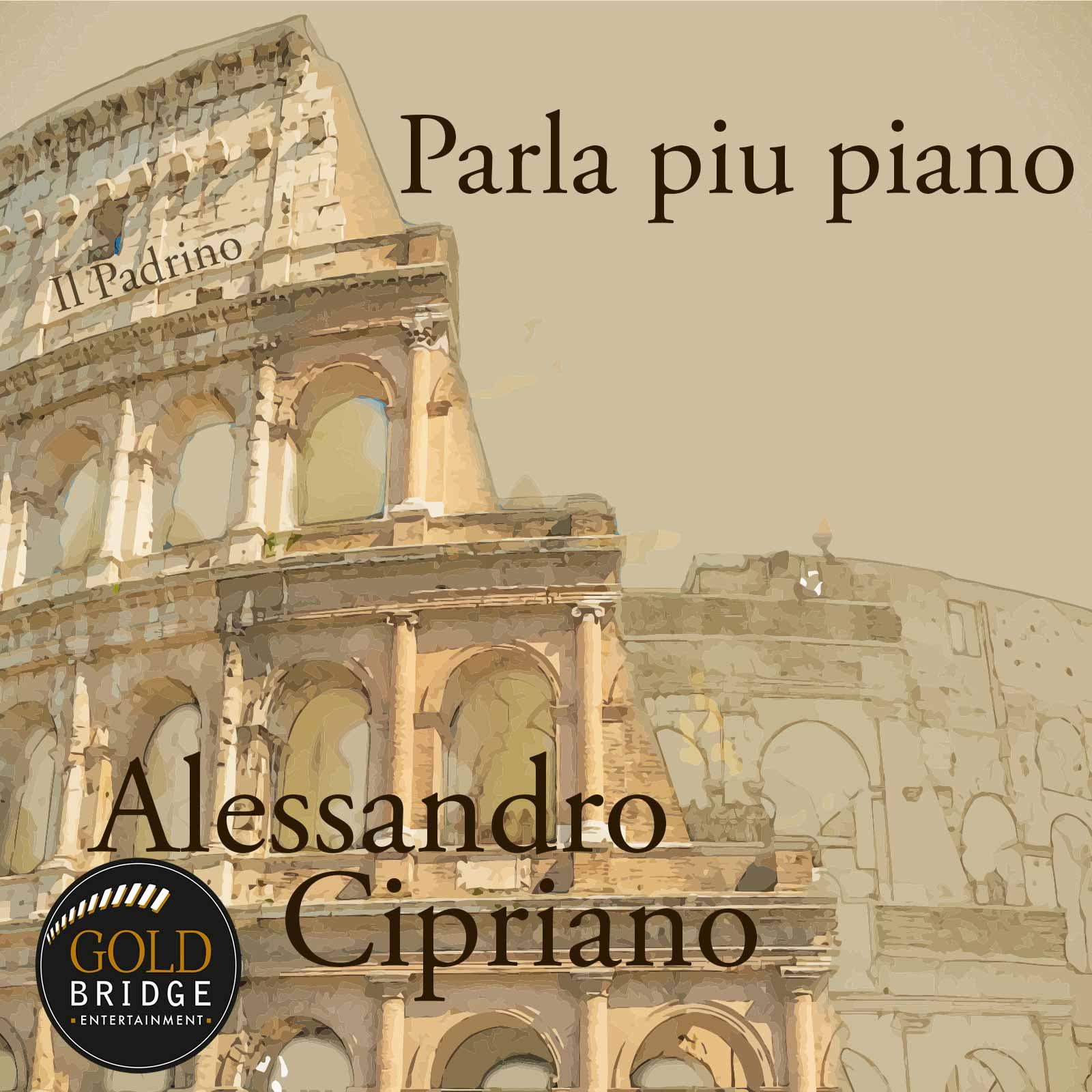 Parla piu piano Alessandro Cipriano